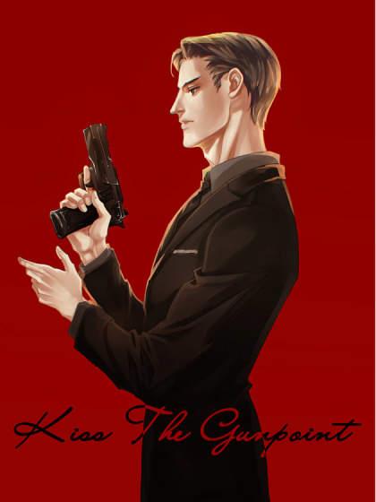 Kiss The Gunpoint